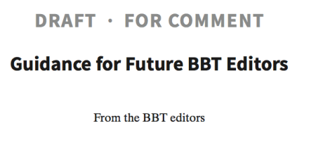 Guidance for Future BBT Editors